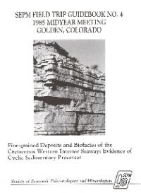 Fine Grained Deposits And Biofacies Of The Cretaceous Western Interior  Seaway: Evidence Of Cyclic Sedimentary Processes